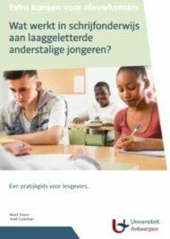 Wat werkt in taalonderwijs voor laaggeletterde anderstalige jongeren?
